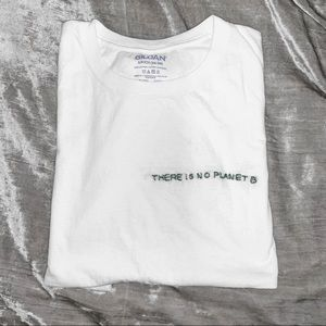 """""""There is not Planet B"""" Handmade Embroidered Tee"""